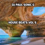DJ PAUL SONIC G Present HOUSE BEATS VOL 5