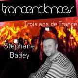 Trois ans de Trance - Stéphane Badey