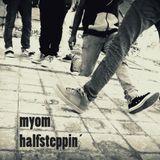 Myom - Halfsteppin [Boom Tschak Podcast #13]