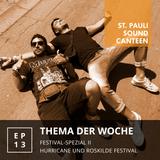 St. Pauli Sound Canteen #13 vom 16.07.2018 (Festival-Spezial II)