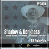 """Radio & Podcast : DJ Nederfolk : Neofolk """"Shadow & Darkness"""" mix May 2020"""