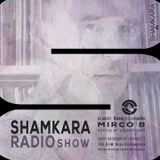 SHAMKARA Radio Show @ Ibiza Global Radio by Mirco B December 2017