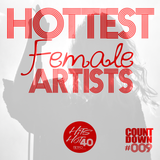 ΤΗΗ40 Countdown #009 - Hottest Female Artists