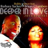 Bobby & Steve feat. Barbara Tucker - Deeper In Love (Bobby & Steve and Michael Hughes Main Vocal)