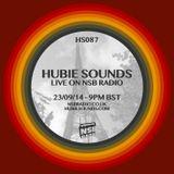 Hubie Sounds 087 - 23rd Sep 2014