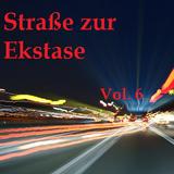 Straße zur Ekstase Vol.6