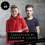 Danceflow Radioshow #19 by Creeps
