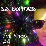 DestroyD Live Show #4