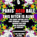 The Carry Nation for Paris' Acid Ball