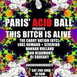 The Carry Nation for Paris' Acid Ball