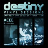 DESTINY VINYL SESSIONS  (ACEE VINYL MIX)