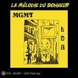 La Mélodie du Bonheur #38 - Little Dark Age