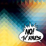NOTVRAPS - JUNE 2013 Pt.1