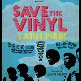SAVE THE VINYL @ DECK by EDDY & DREEGO (26-10-2012)