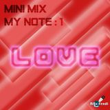 Niko Fendi - My Mini Mix | My Note :1 (Love)