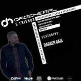 DaGeneral & Friends ( June) - Special Guest - Darren Gair