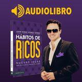 Audiolibro - Hábitos de Ricos - Juan Diego Gómez