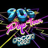 DJ Oscar Vega - 90s Pop Tour v2