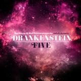 Drankenstein 5