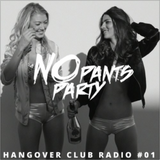 Hangover Club Radio #01