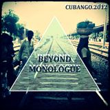 Cubango - Beyond Monologue mixtape 2012