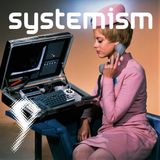 Systemism 9