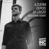 A Zueira Depois de Cristo / Guilherme Siebert