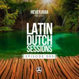 05 Hever Jara @ In The Zoo (Latin Dutch Sessions 005)