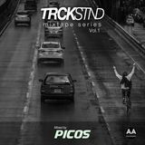 TRCKSTND Mixtape Series Vol. 1 Mixed by Picos