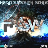 Hard Session Style RAW Ep. 23