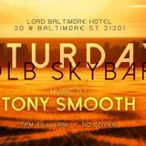 Tony Smooth Live at LB Skybar(Lord Baltimore Hotel Rooftop/July 2019)