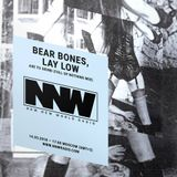Bear Bones, Lay Low - Axe to Grind (Full of Nothing Mix) 14th March 2018