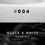 Black & White Podcast / 004 / sígnal érror