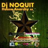 DJ NOQUIT - HOUSE ANARCHY EP 46
