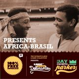 Jay Cachito Parker Present's AFRICA - BRASIL