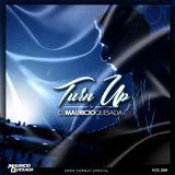 Turn Up Vol.008 Open Format + Top40- DJ Mauricio Quesada