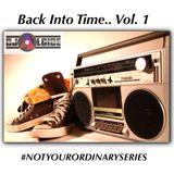 "#NOTYOURORDINARYSERIES VOL 1 - ""BACK INTO TIME"" (DJ ALCIDE)"