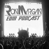 DJ Ron Margan EDM Podcast #027