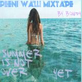 Summer Is Not Over Yet / Bondy promo mixtape