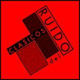 2014 ARCHIVO #01 (Podcast Clasicos Del Ruido #01)