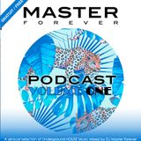 Underground House Music Vol.1mixed by Dj Master Forever