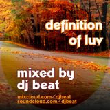 DJ BEAT - DEFINITION OF LUV
