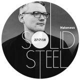 Solid Steel Radio Show 27/7/2018 Hour 1 - Makeness