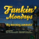 Funkin' Mondays - MIX:26