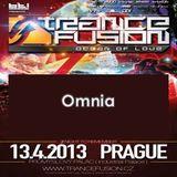 13.04.2013 - Omnia @ Trancefusion Ocean of Love - Industrial Palace Prague (CZ)