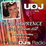 BOB LAWRENCE SHOW - Friday 18th October 2019