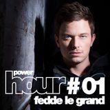 Powerhouse Music presents: PowerHour #1 Fedde le Grand