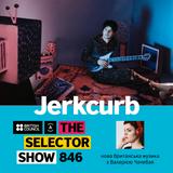 The Selector (Show 846 Ukrainian version) w/ Jerkcurb