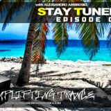 STAY TUNED Episode #010 with Alessandro Ambrosio (Uplifting Trance)