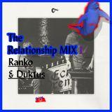O*RS The Relationship Mix 1 - Ranko & Duktus